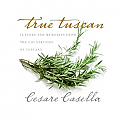 True Tuscan by Cesare Casella